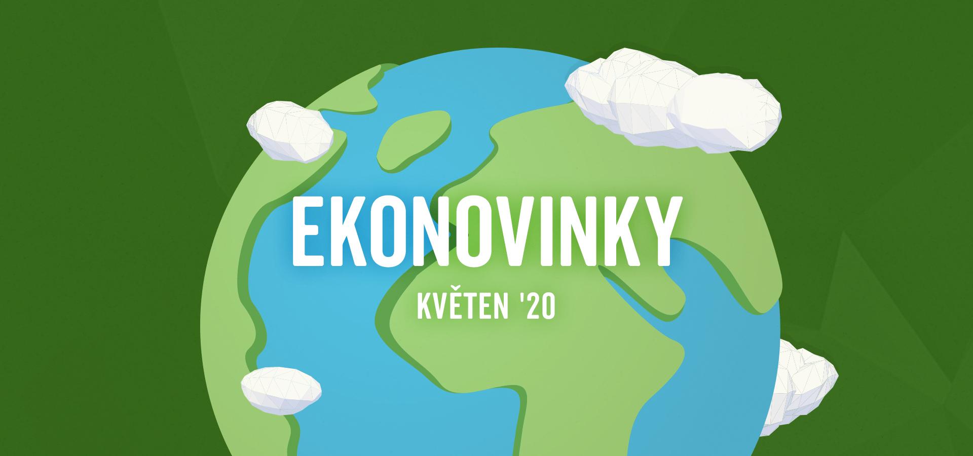 ekonovinky_planeta_zeme_kveten_2020